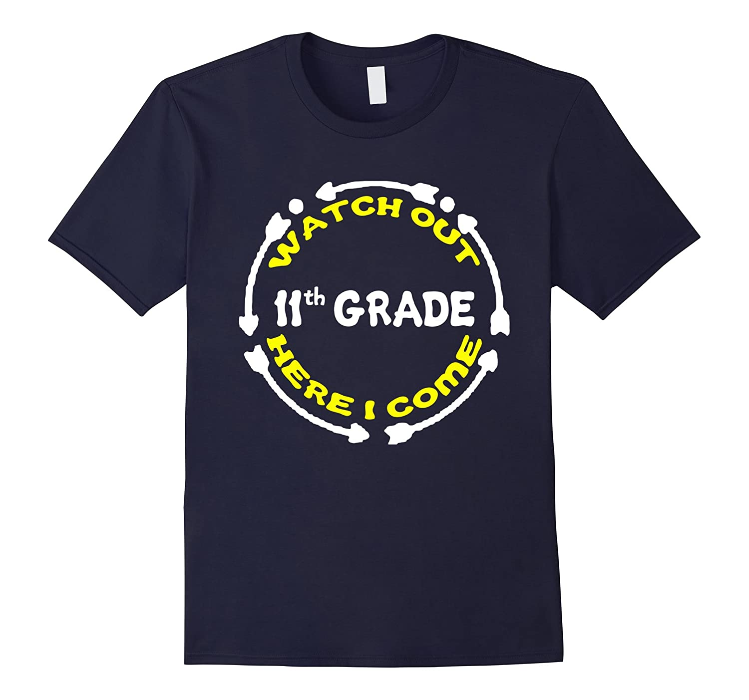 11th Grade Here I Come T-Shirt New School Year Gift-Art
