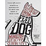 Feed the Dog - Teen Bible Study Leader Kit: 7