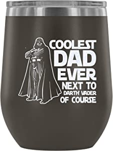 Stainless Steel Tumbler Cup with Lids for Wine, Darth Vader Star Wars Wine Tumbler, Coolest Dad Ever Next To Darth Vader Of Course Vacuum Insulated Wine Tumbler (Wine Tumbler 12Oz - Pewter)