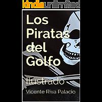 Los Piratas del Golfo: Ilustrado