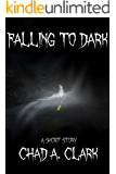 Falling To Dark