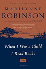 When I Was a Child I Read Books: Essays Kindle Edition