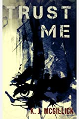 TRUST ME (Lies and Misdirection Book 4) Kindle Edition