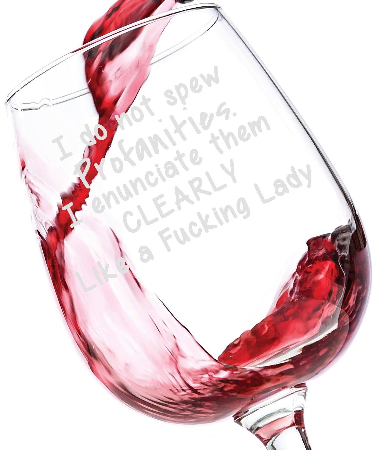 I Do Not Spew Profanities Funny Wine Glass 13 oz - Best Christmas ...