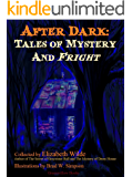 After Dark: Tales of Mystery and Fright