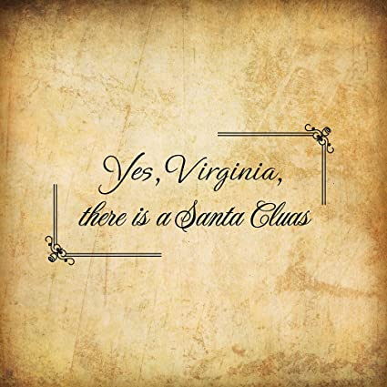 yes virginia there is a santa claus funny holidays novelty sign paper background