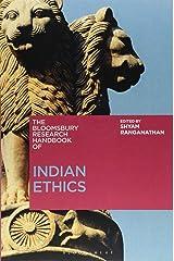 The Bloomsbury Research Handbook of Indian Ethics (Bloomsbury Research Handbooks in Asian Philosophy) Paperback