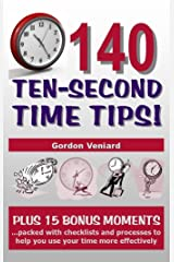 140 TEN-SECOND TIME TIPS! Kindle Edition