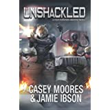 Unshackled (Rise of the Peacemakers)