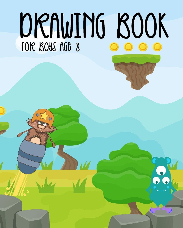 Drawing Book For Boys Age 8: Bullet Grid Journal, 8 x 10, 150 Dot Grid Pages (sketchbook, journal, doodle) PDF