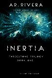 INERTIA (The Threestone Trilogy Book 1)