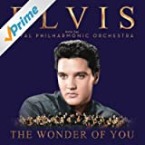 The Wonder Of You: Elvis Presley With The Royal Philharmonic Orchestra (Deluxe Edition)