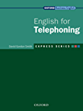 Express Series English for Telephoning (Oxford Business English: Express Series)