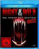Night of the Wild - Die Nacht der Bestien - Uncut  (inkl. 2D-Version) [3D Blu-ray]
