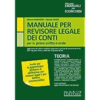Manuale per revisore legale dei conti per la prova scritta e orale