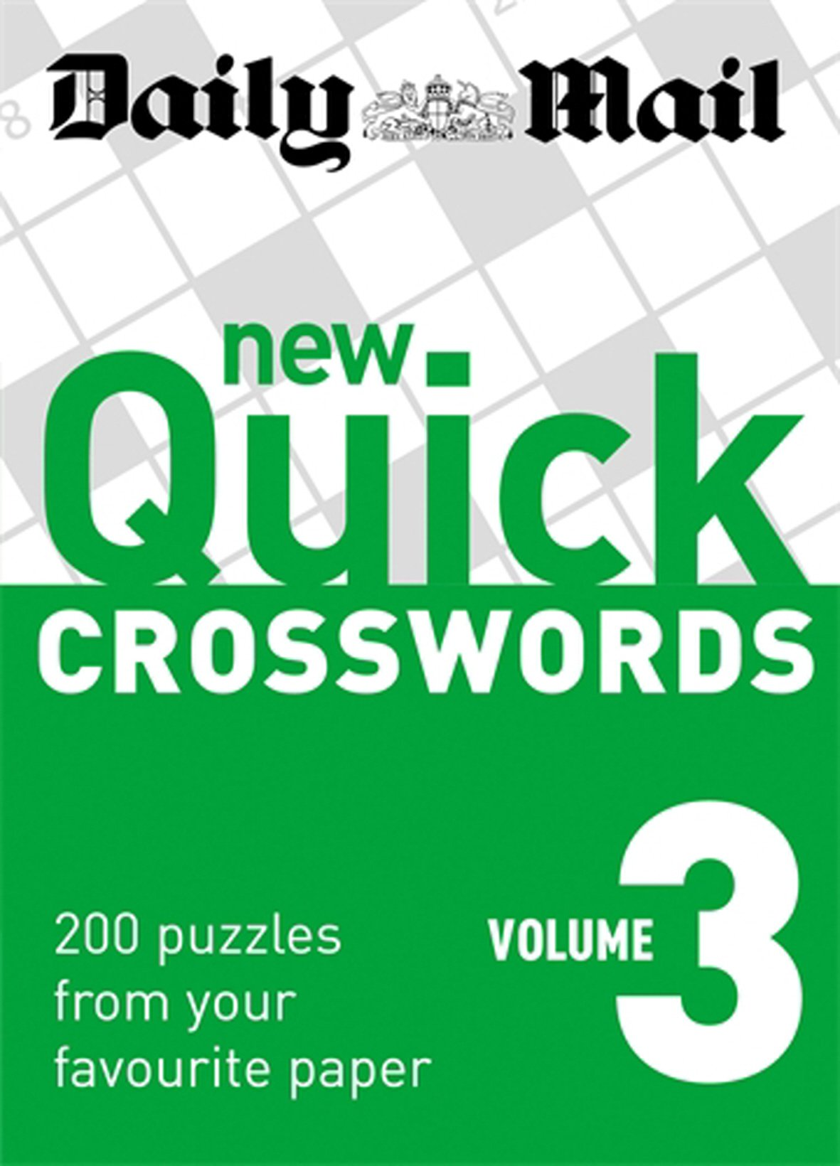 Daily Mail: New Quick Crosswords 3: 200 Puzzles from Your