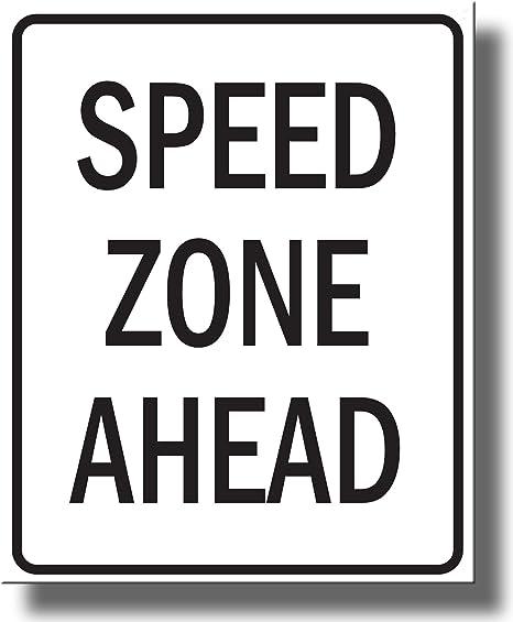 Amazon.com: La zona de velocidad por delante cartel de ...