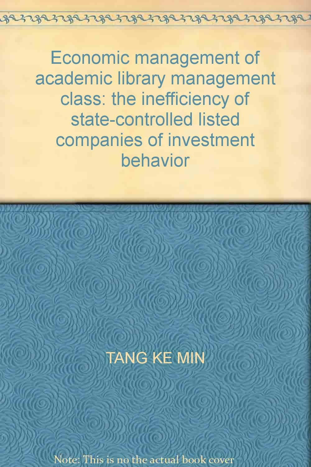 Economic management of academic library management class: the inefficiency of state-controlled listed companies of investment behavior pdf