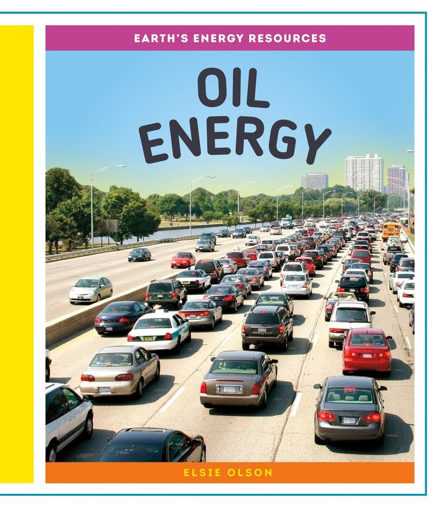 Download Oil Energy (Earth's Energy Resources) pdf epub
