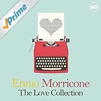 Ennio Morricone: The Love Collection