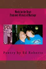 Words for the Heart from over 40 years of Marriage Kindle Edition
