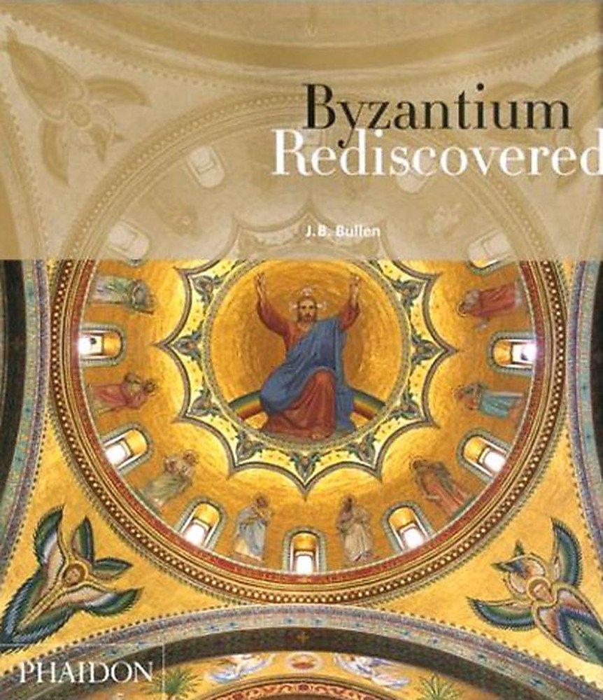 Download Byzantium Rediscovered ePub fb2 ebook