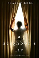 A Neighbor's Lie (A Chloe Fine Psychological Suspense Mystery—Book 2) Kindle Edition