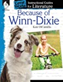 Because of Winn-Dixie: An Instructional Guide for Literature - Novel Study Guide for Elementary School Literature with…