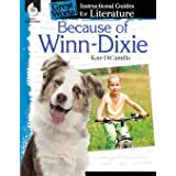 Because of Winn-Dixie: An Instructional Guide for Literature - Novel Study Guide for Elementary School Literature with Close