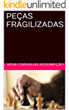 PEÇAS FRAGILIZADAS (ALYRIO COBRA Livro 3)