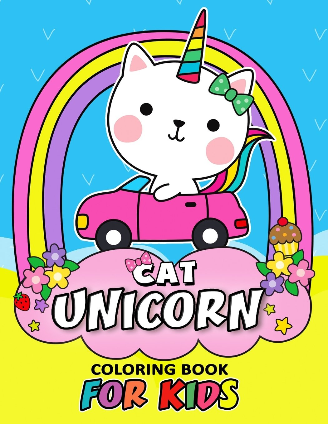 Amazon Com Cat Unicorn Coloring Book For Kids Coloring Book Easy Fun Beautiful Coloring Pages Girls Teen And Adults 9781986752015 Kodomo Publishing Books