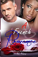 A French Romance: A Valentine's Day Romance (Bad Boys & Princesses) Paperback