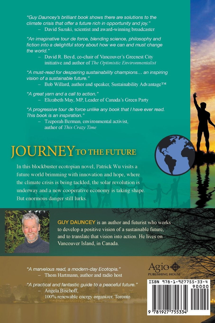 Journey To The Future: A Better World Is Possible: Guy Dauncey:  9781927755334: Amazon: Books