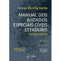 Manual dos Juizados Especiais Cíveis Estaduais - Teoria e Prática