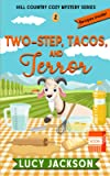 Two-Step, Tacos, and Terror (Hill Country Cozy Mystery Series)
