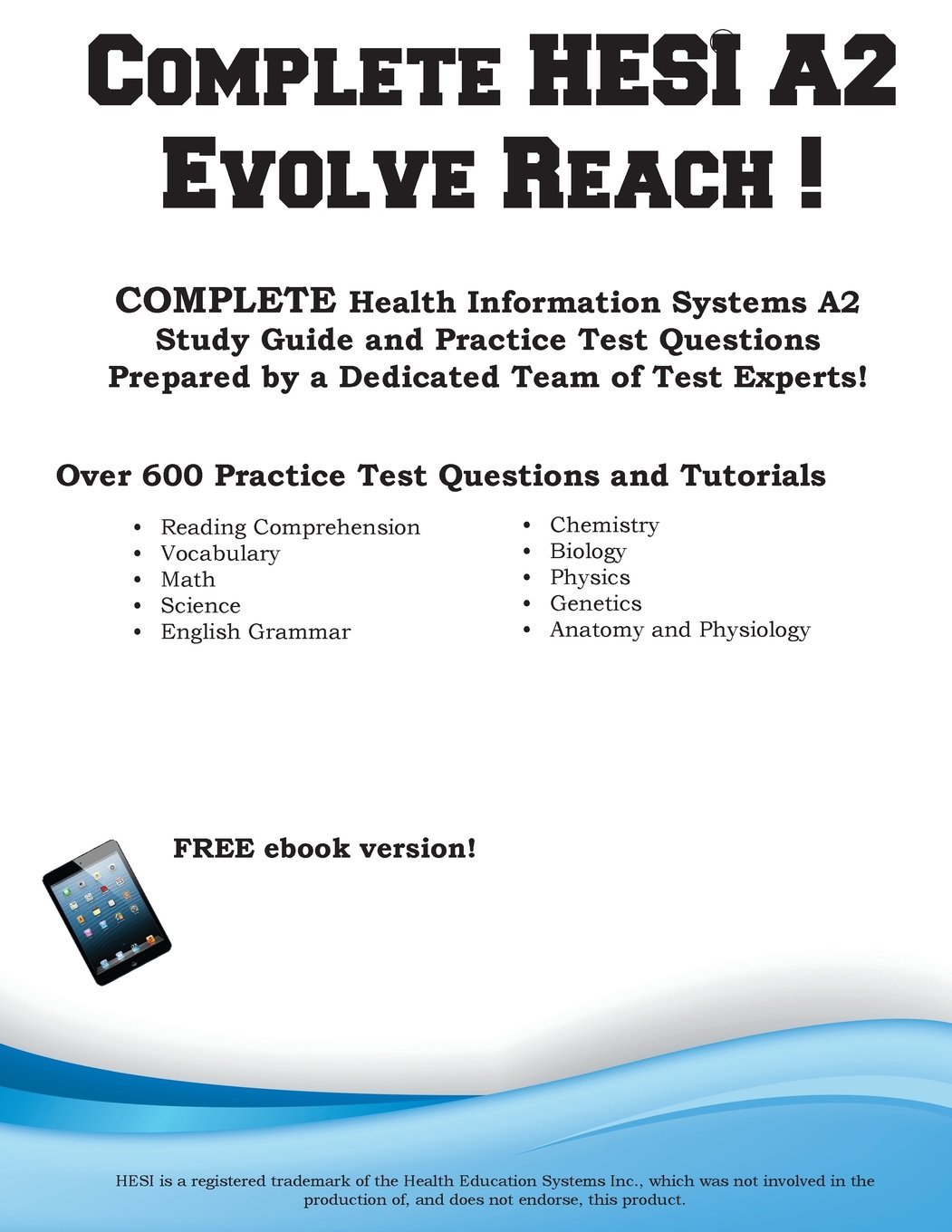 Complete HESI Evolve Reach: HESI Evolve Reach Study Guide with ...