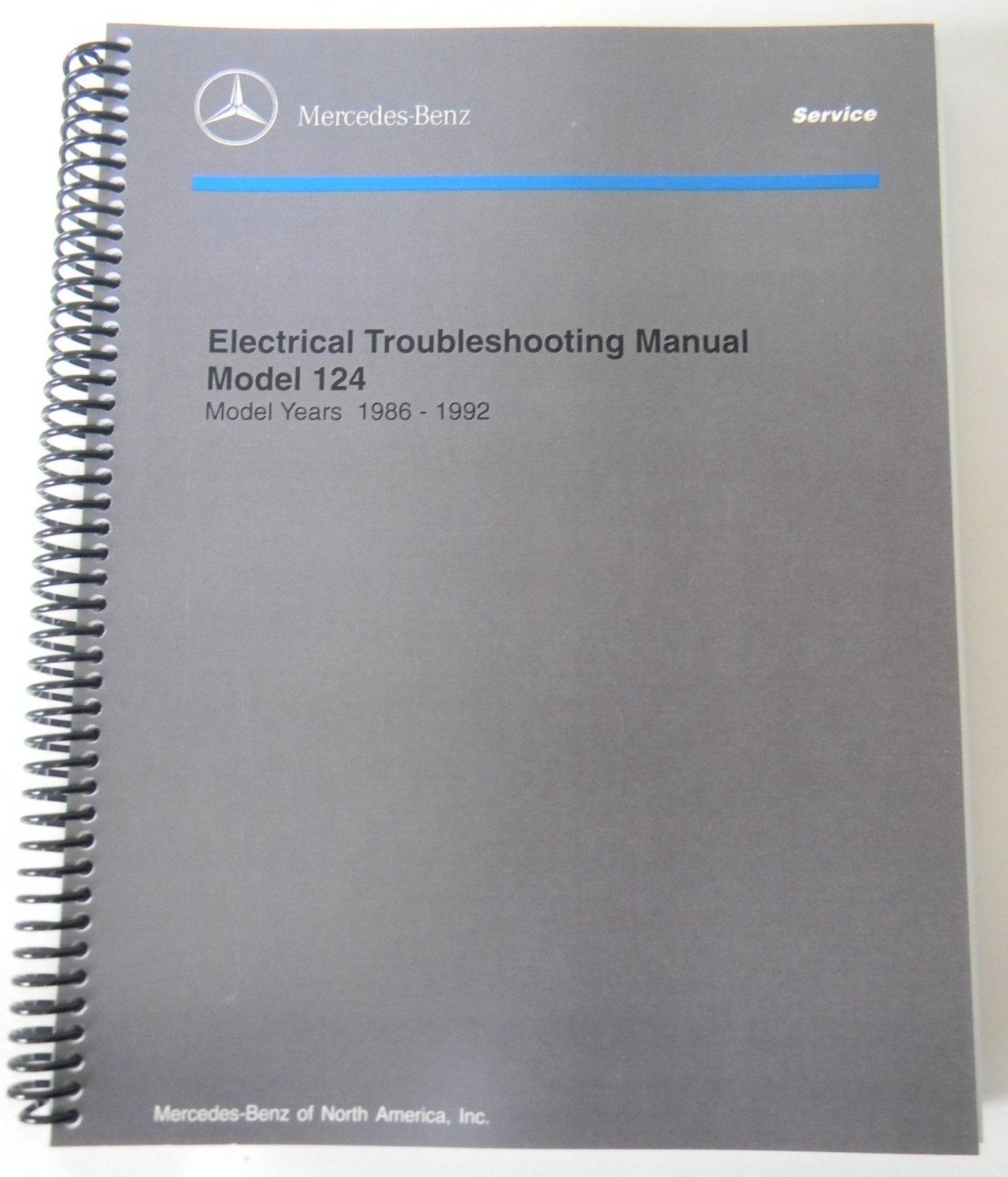 Mercedes Electrical Service Manual W124 1992 1991 1990 1989 1988 1987 1986:  0609408150999: Amazon.com: Books