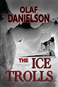 Ice Trolls (Defenders of the Earth Book 3)