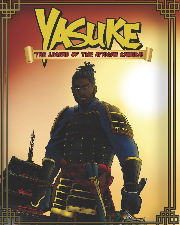 Yasuke The Legend Of The African Samurai Turner Jamal 9798620846283 Amazon Com Books His name was yasuke, and he was the first and only black samurai. yasuke the legend of the african