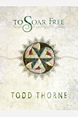 To Soar Free Kindle Edition