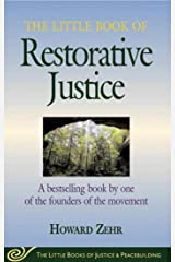 The Little Book of Restorative Justice  (The Little Books of Justice & Peacebuilding) Paperback