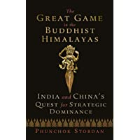 The Great Game in the Buddhist Himalayas: India and China's Quest for Strategic Dominance