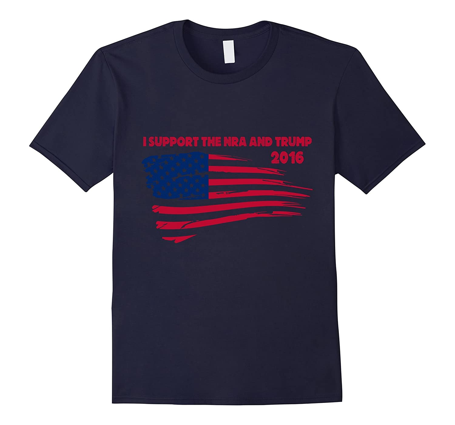 Official Shirt - I support the NRA  Trump 2016-CD