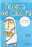 Me llamo… Teresa de Calcuta