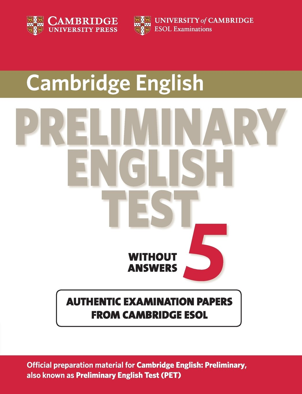 Cambridge Preliminary English Test 5 Student's Book  Pet Practice Tests