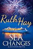 Sea Changes: Sea Adventure Women's Fiction (Seafarers Book 1)