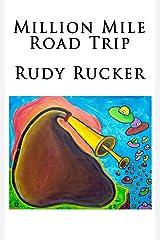 Million Mile Road Trip Kindle Edition