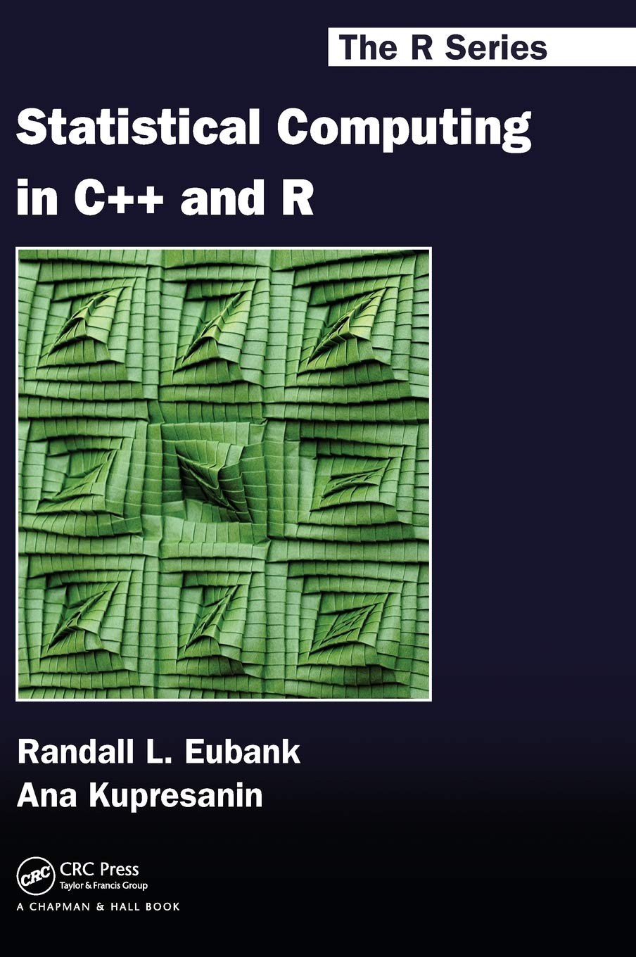 Statistical Computing in C++ and R (Chapman & Hall/CRC: The R Series