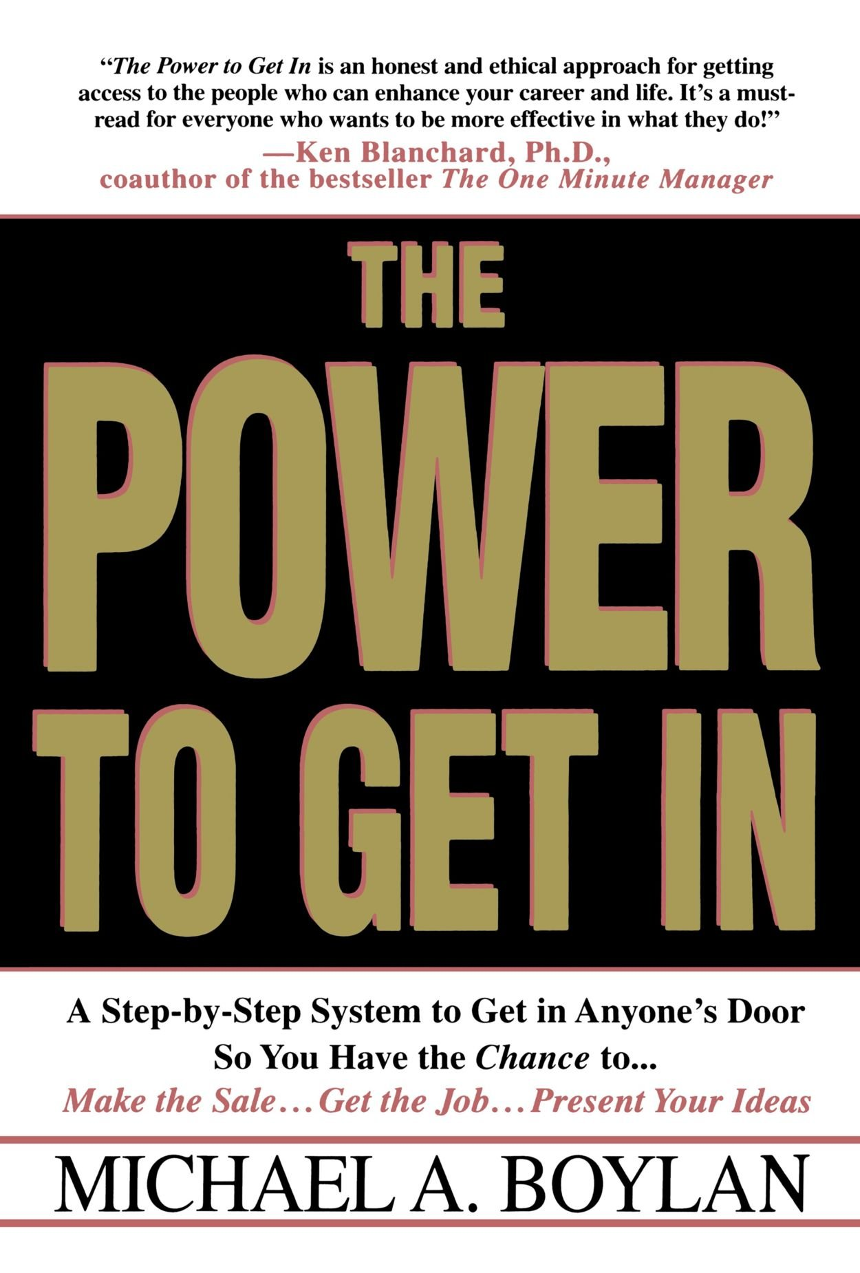 The Power To Get In: Using The Circle Of Leverage System To Get In Anyone's  Door Faster, More Effectively & With Less Exp: Michael A Boylan, David  Mcnally: