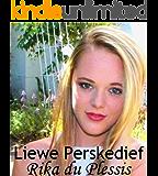 LIEWE PERSKEDIEF (Afrikaans Edition)